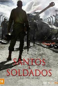 Santos e Soldados - A Última Missão  (2014)