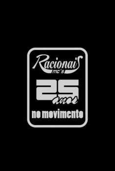 Racionais MC'S - 25 anos no movimento  (2014)