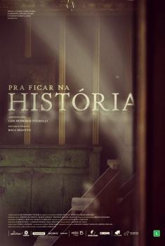Pra Ficar na História (2015)