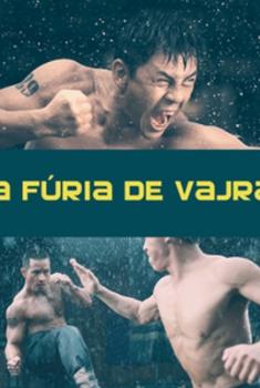 A Fúria de Vajra (2013)