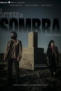 A Superfície da Sombra (2018)