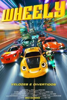 Wheely - Velozes e Divertidos (2018)